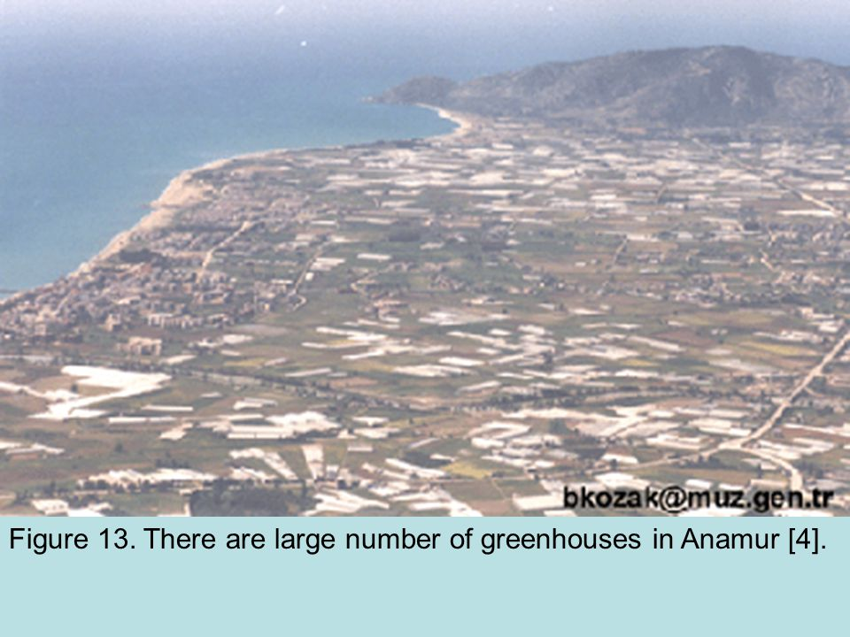 Figure 13. There are large number of greenhouses in Anamur [4].